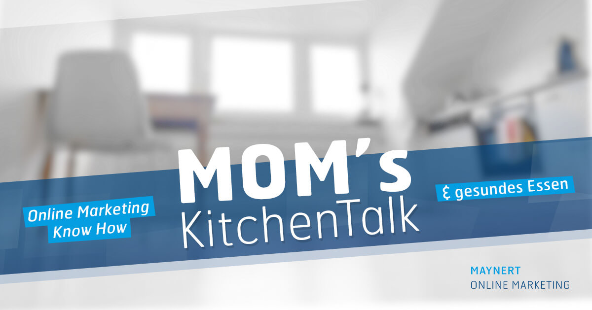 MOMs KitchenTalk Online Marketing Bonn