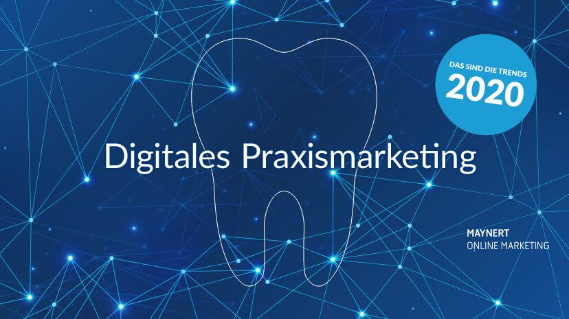 Digitales Praxismarketing - Trends 2020